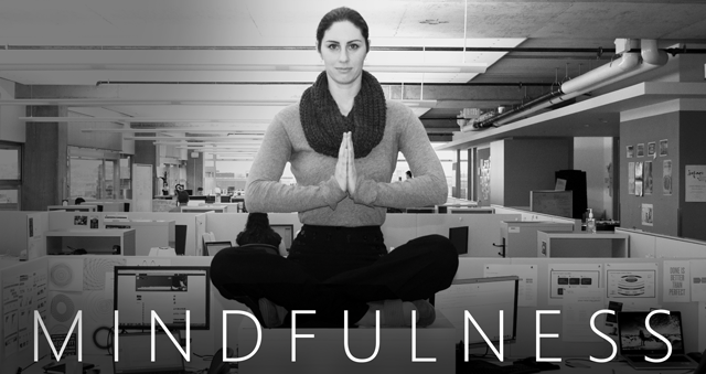 3 Ways to Be Practice Mindfulness & Happiness @ Work